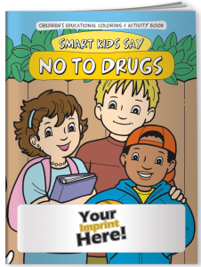 Smart Kids Say NO to Drugs! Coloring Book