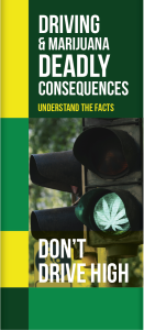 Driving & Marijuana the Deadly Consequences Pamphlet