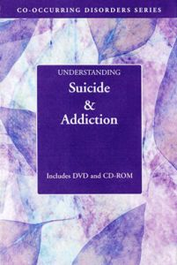 Understanding Suicide and Addiction DVD/CD-ROM